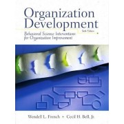 Organizational Development by Wendell L. French