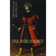 Evul Mediu Românesc. Dicţionar biografic.