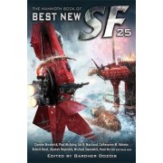 The Mammoth Book of Best New Sf 25 by Gardner Dozois