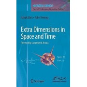 Extra Dimensions in Space and Time by John Terning