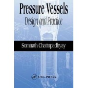 Pressure Vessels by Somnath Chattopadhyay