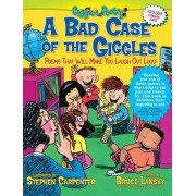 A Bad Case of the Giggles by Bruce Lansky