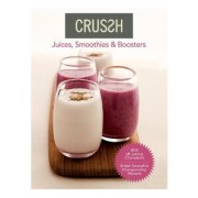 Crussh: Juices, Smoothies and Boosters by Crussh Food & Juice Bars