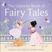 The Usborne Book of Fairy Tales by Heather Amery