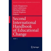 Second International Handbook of Educational Change: Part 1 by Andy Hargreaves