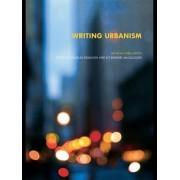 Writing Urbanism by Douglas Kelbaugh