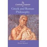 The Cambridge Companion to Greek and Roman Philosophy by David Sedley