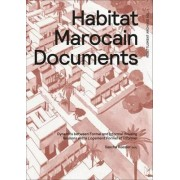 Habitat Marocain Documents - Dynamics Between Formal and Informal Housing by Sascha Roesler