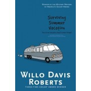 Surviving Summer Vacation by Willo Davis Roberts