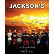 Jackson's Mixed Martial Arts by Greg Jackson