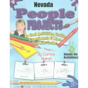 Nevada People Projects - 30 Cool Activities, Crafts, Experiments & More for Kids by Carole Marsh