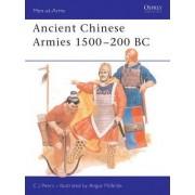 Ancient Chinese Armies, 1500 B.C.-200 B.C. by C.J. Peers