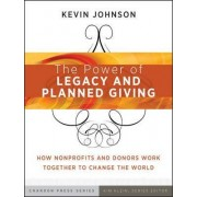 The Power of Legacy and Planned Gifts by Kevin Johnson