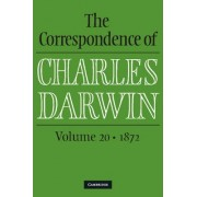 The Correspondence of Charles Darwin: Volume 20, 1872 by Charles Darwin
