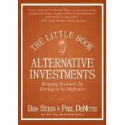 The Little Book of Alternative Investments by Ben Stein