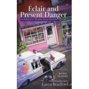 aEclair and Present Danger by Laura Bradford