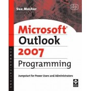 Microsoft Outlook 2007 Programming by Sue Mosher