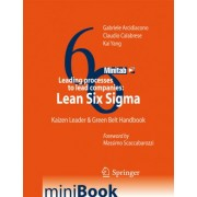 Leading Processes to Lead Companies: Lean Six Sigma by Gabriele Arcidiacono