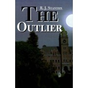 The Outlier by R J Stanton