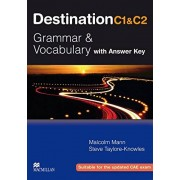 Malcolm Mann Destination C1 & C2 Grammar and Vocabulary. Student's Book with Key