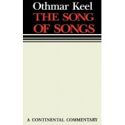 The Song of Songs by Othmar Keel