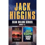 Jack Higgins - Sean Dillon Series: Books 1-2: Eye of the Storm, Thunder Point
