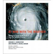 At War with the Weather by Howard C. Kunreuther