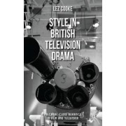Style in British Television Drama by Lez Cooke