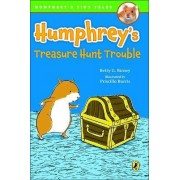 Humphrey's Treasure Hunt Trouble by Betty G Birney