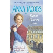 Down Weavers Lane by Anna Jacobs