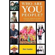 Who are You People? by Shari Caudron