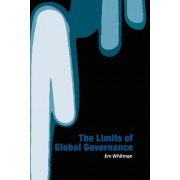 Limits of Global Governance by Jim Whitman