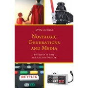 Nostalgic Generations and Media: Perception of Time and Available Meaning
