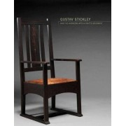 Gustav Stickley and the American Arts & Crafts Movement by Kevin W. Tucker