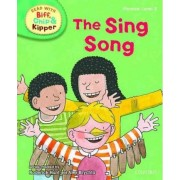 Oxford Reading Tree Read with Biff, Chip, and Kipper: Phonics: Level 3: The Sing Song by Roderick Hunt