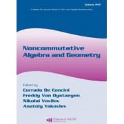 Noncommutative Algebra and Geometry by Corrado de Concini