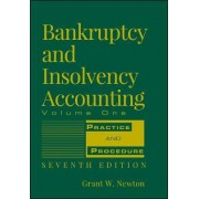 Bankruptcy and Insolvency Accounting: v. 1 by G. W. Newton