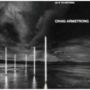 Craig Armstrong - As If To Nothing (0724381190722) (1 CD)