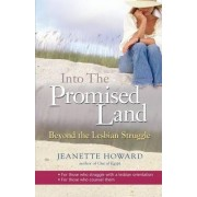 Into The Promised Land by Jeanette Howard