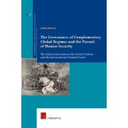 The Governance of Complementary Global Regimes and the Pursuit of Human Security by Andrea Marrone
