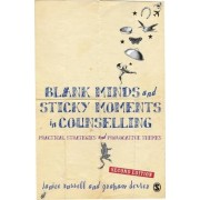Blank Minds and Sticky Moments in Counselling by Janice Dexter