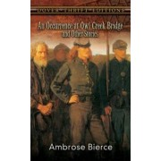 An Occurrence at Owl Creek Bridge and Other Stories by Ambrose Bierce