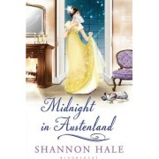 Midnight in Austenland by Shannon Hale