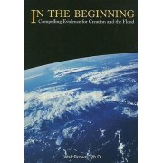 In the Beginning by Walt Brown