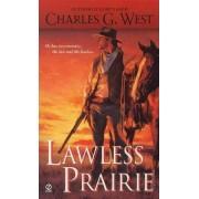 Lawless Prairie by Charles G West