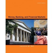 Money, Banking, and Financial Markets by Laurence Ball