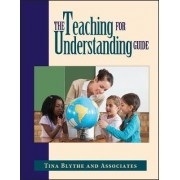 Teaching for Understanding Guide by Blythe