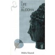 The Life of the Buddha by Bhikkhu Nanamoli