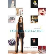 Fashion Forecasting by Evelyn L. Brannon