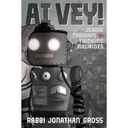AI Vey!: Jewish Thoughts on Thinking Machines